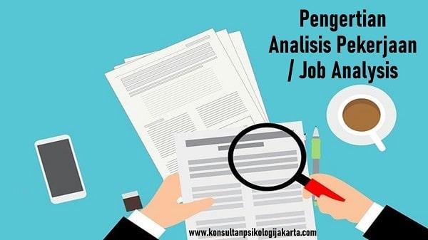 Pengertian Analisis Pekerjaan