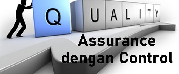 Perbedaan Quality Assurance dan Quality Control