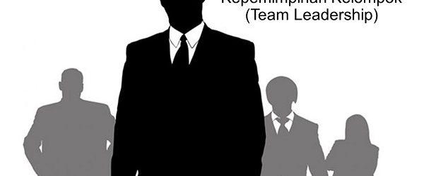 Kepemimpinan Kelompok (Team Leadership)