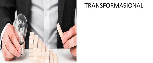 GAYA KEPEMIMPINAN TRANSFORMASIONAL