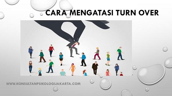 Cara Mengatasi Turn Over