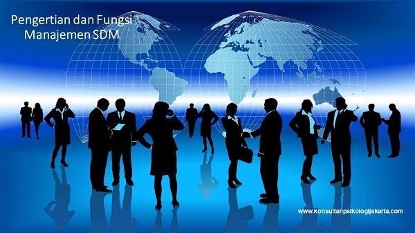 Pengertian dan Fungsi Manajemen SDM