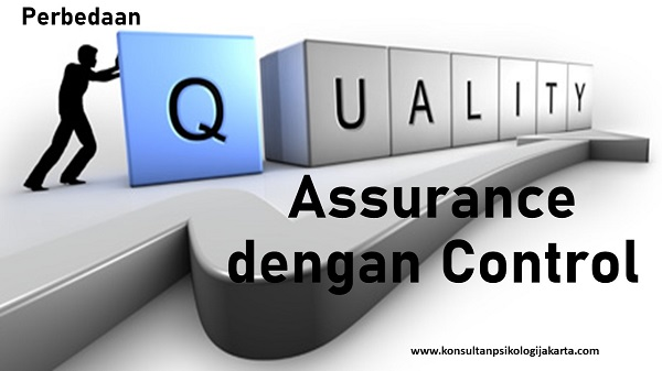 Perbedaan Quality Assurance dan Quality Control