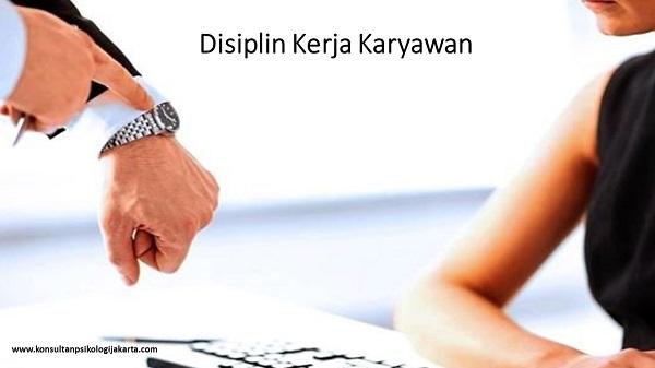 Disiplin Kerja Karyawan