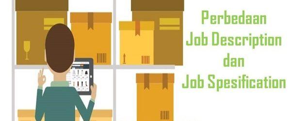 Perbedaan Job Description dan Job Spesification