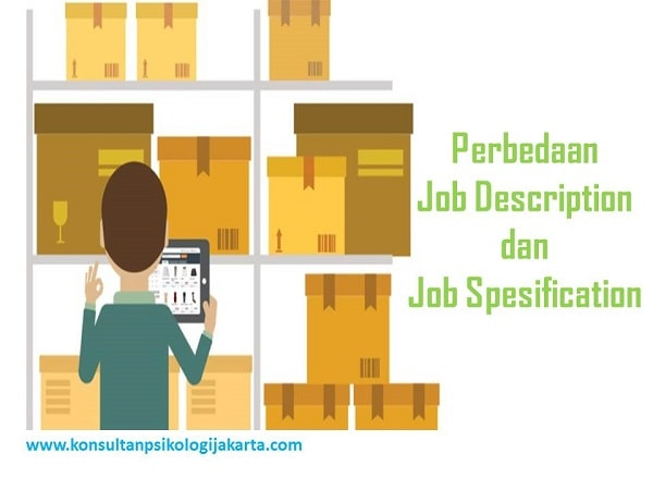 Perbedaan Job Description dan Job Spesification