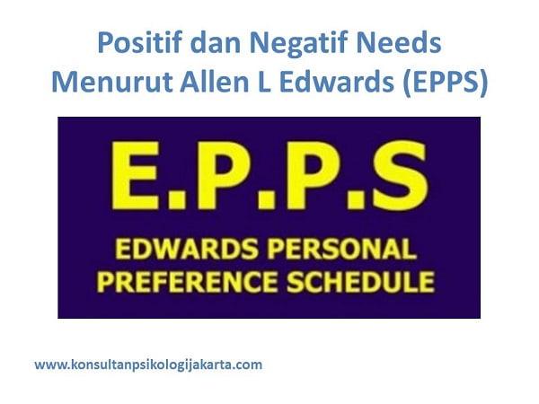 Positif dan Negatif Needs Menurut Allen L Edwards